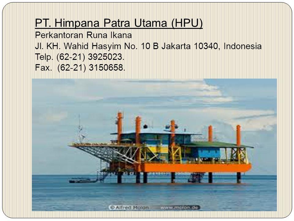 PT. Himpana Patra Utama (HPU) Perkantoran Runa Ikana Jl. KH