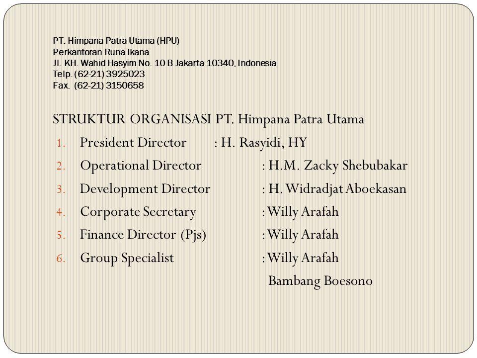 STRUKTUR ORGANISASI PT. Himpana Patra Utama