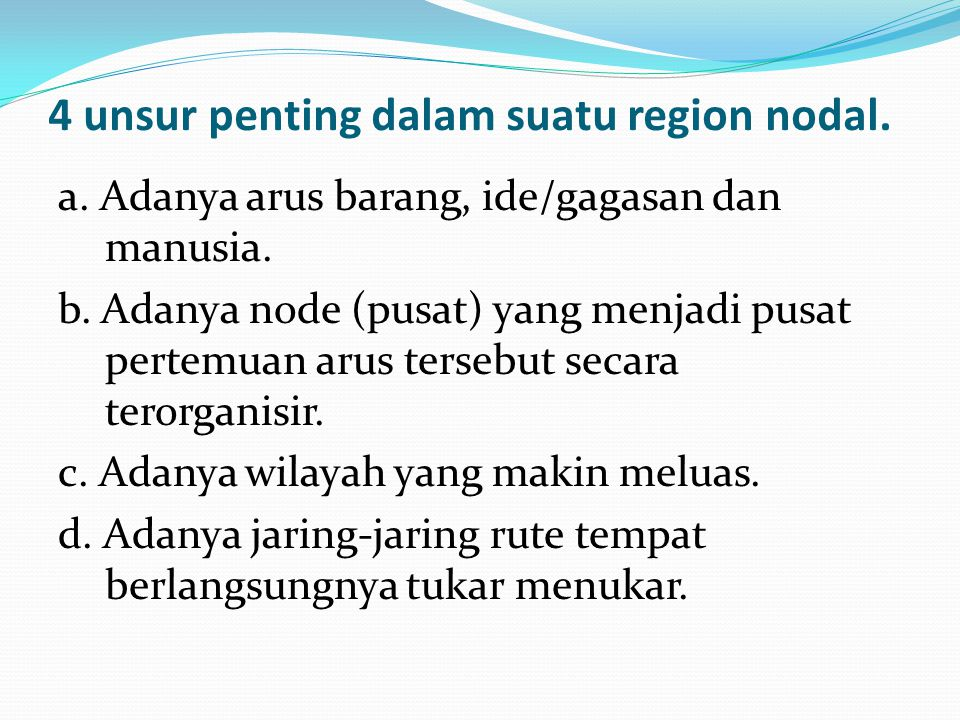4 unsur penting dalam suatu region nodal.