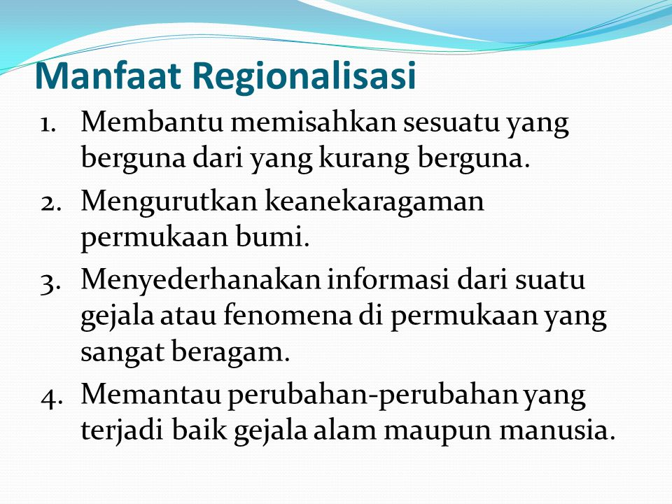 Manfaat Regionalisasi