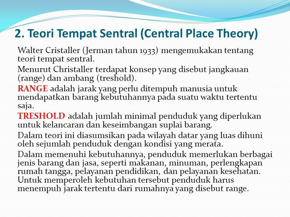 2. Teori Tempat Sentral (Central Place Theory)