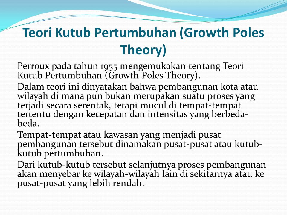 Teori Kutub Pertumbuhan (Growth Poles Theory)