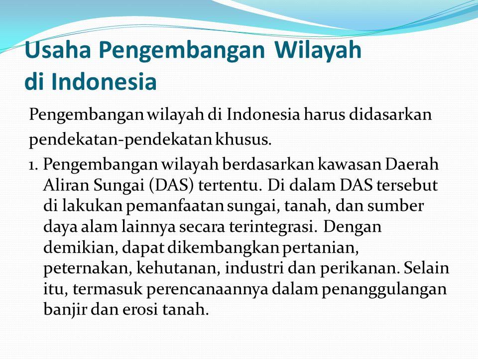 Usaha Pengembangan Wilayah di Indonesia