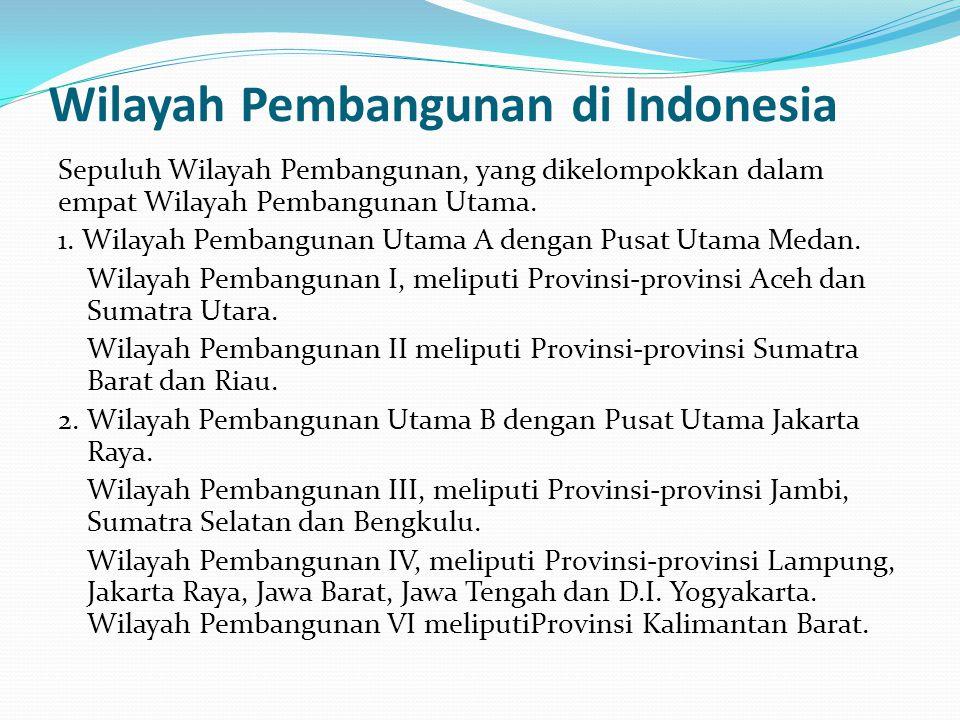Wilayah Pembangunan di Indonesia