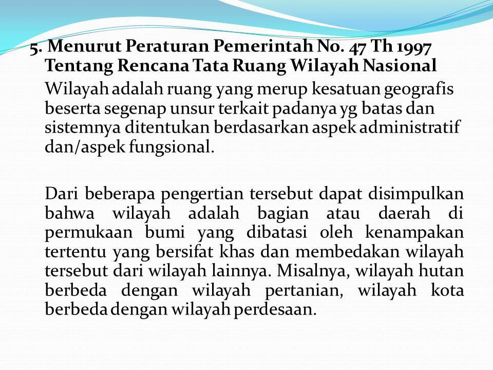 5. Menurut Peraturan Pemerintah No