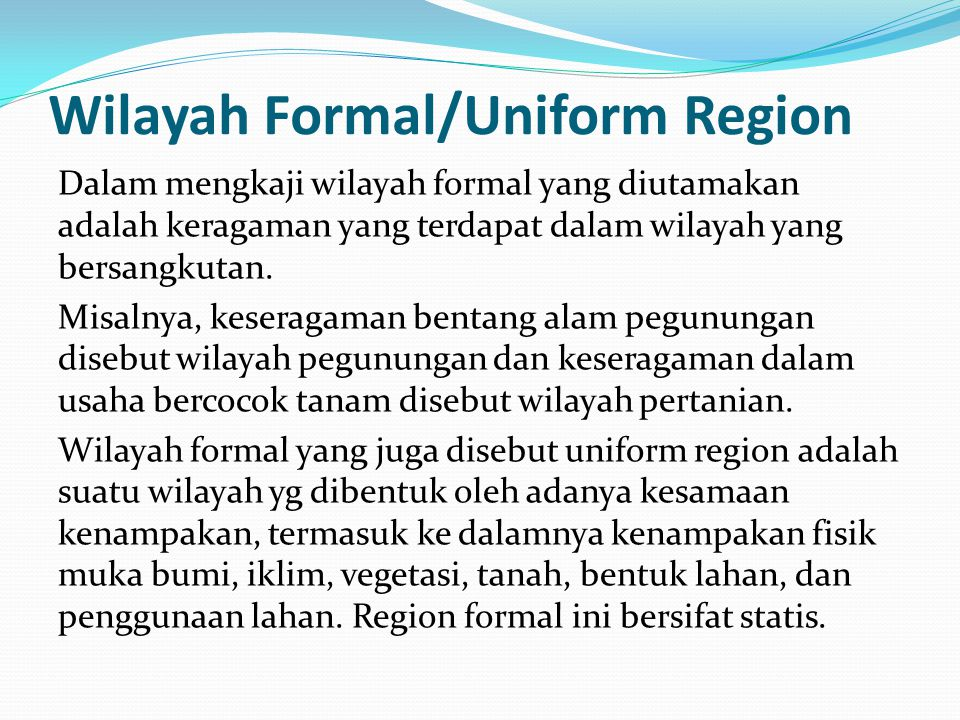 Wilayah Formal/Uniform Region