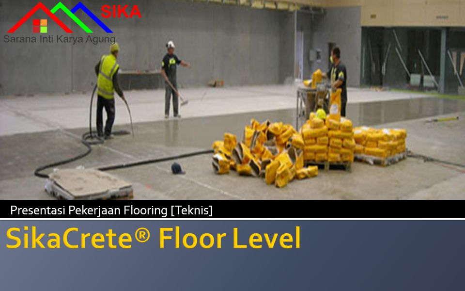 SikaCrete® Floor Level