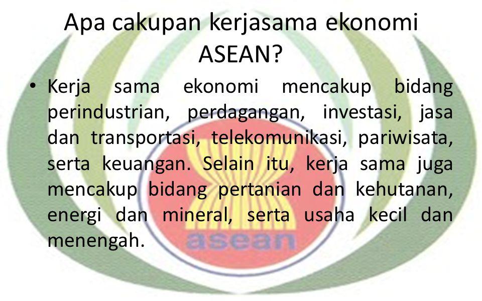 Apa cakupan kerjasama ekonomi ASEAN
