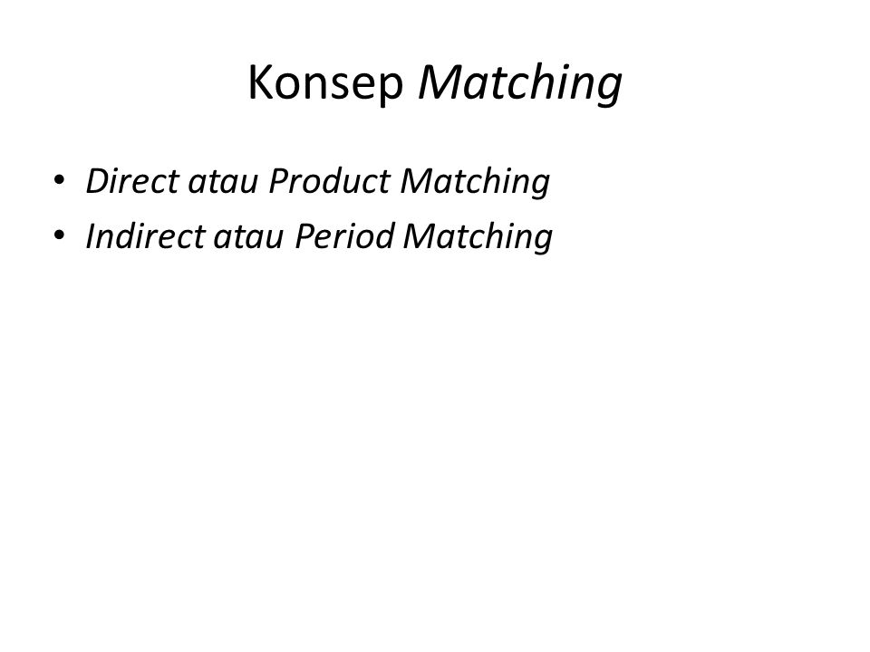 Konsep Matching Direct atau Product Matching