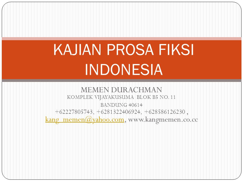 KAJIAN PROSA FIKSI INDONESIA