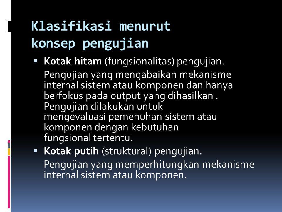 Klasifikasi menurut konsep pengujian