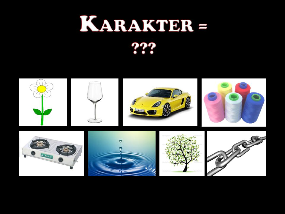 KARAKTER =