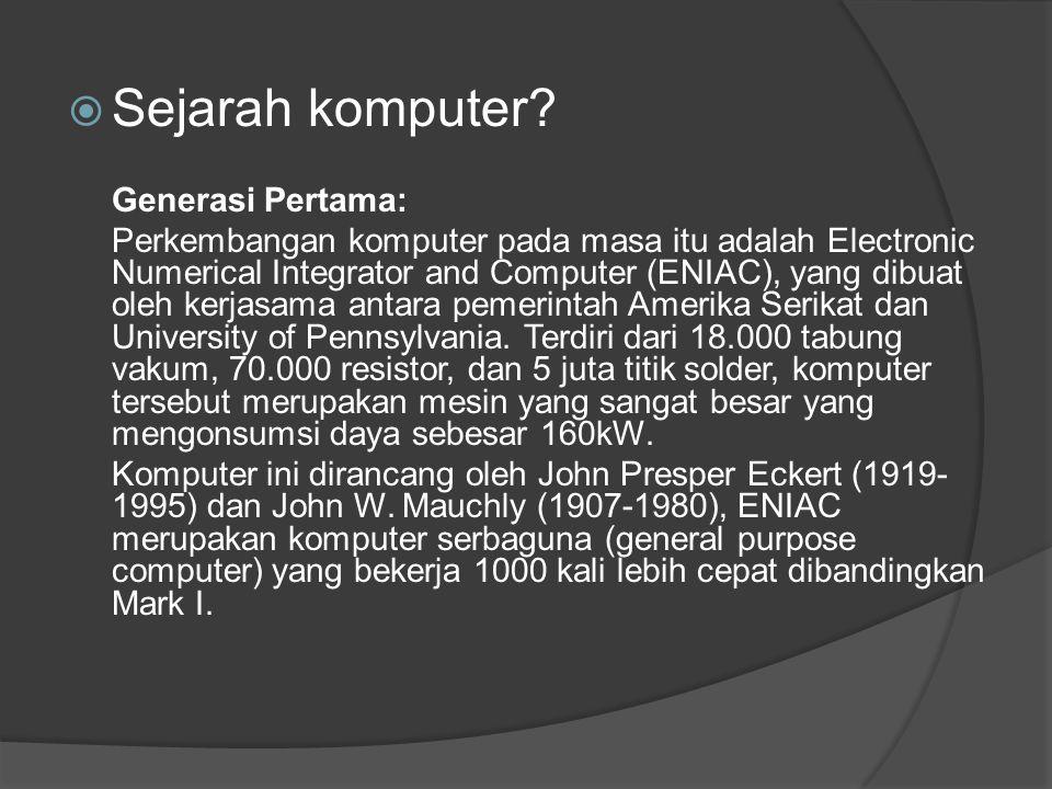 Sejarah komputer Generasi Pertama: