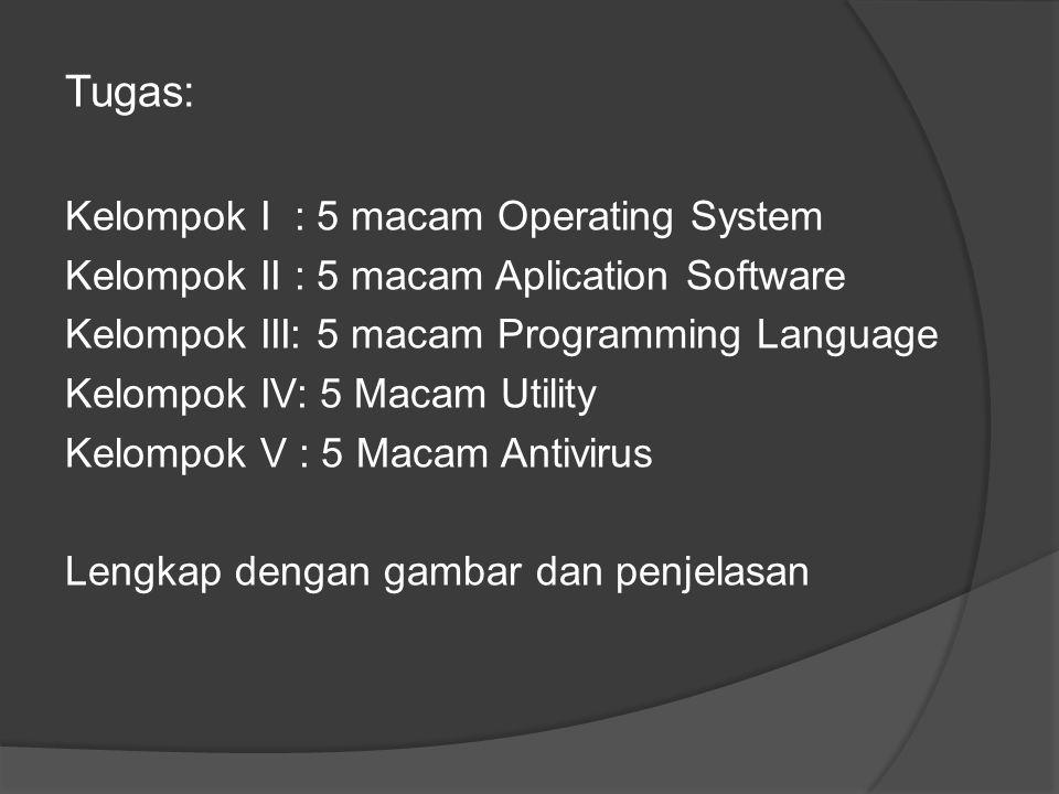 Tugas: Kelompok I : 5 macam Operating System