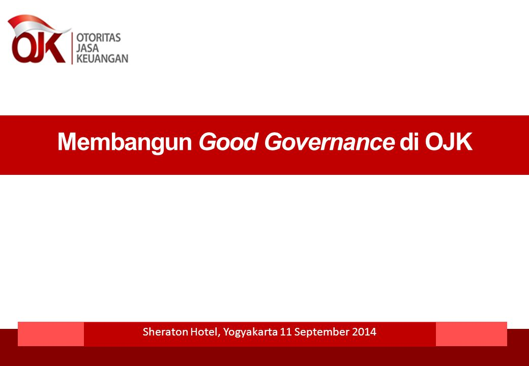 Membangun Good Governance di OJK