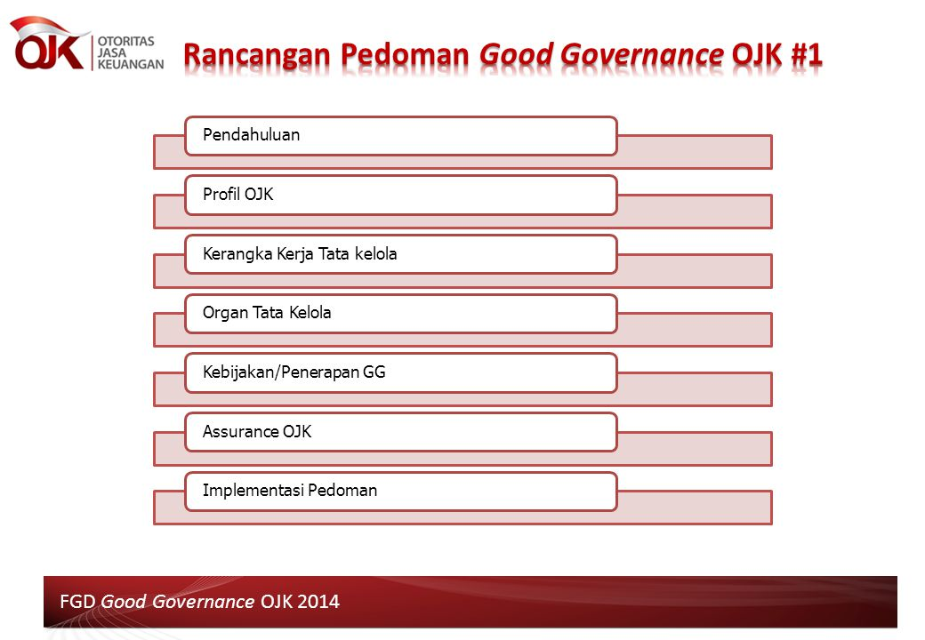 Rancangan Pedoman Good Governance OJK #1