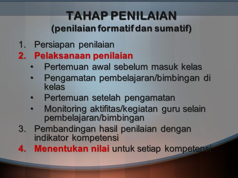 TAHAP PENILAIAN (penilaian formatif dan sumatif)