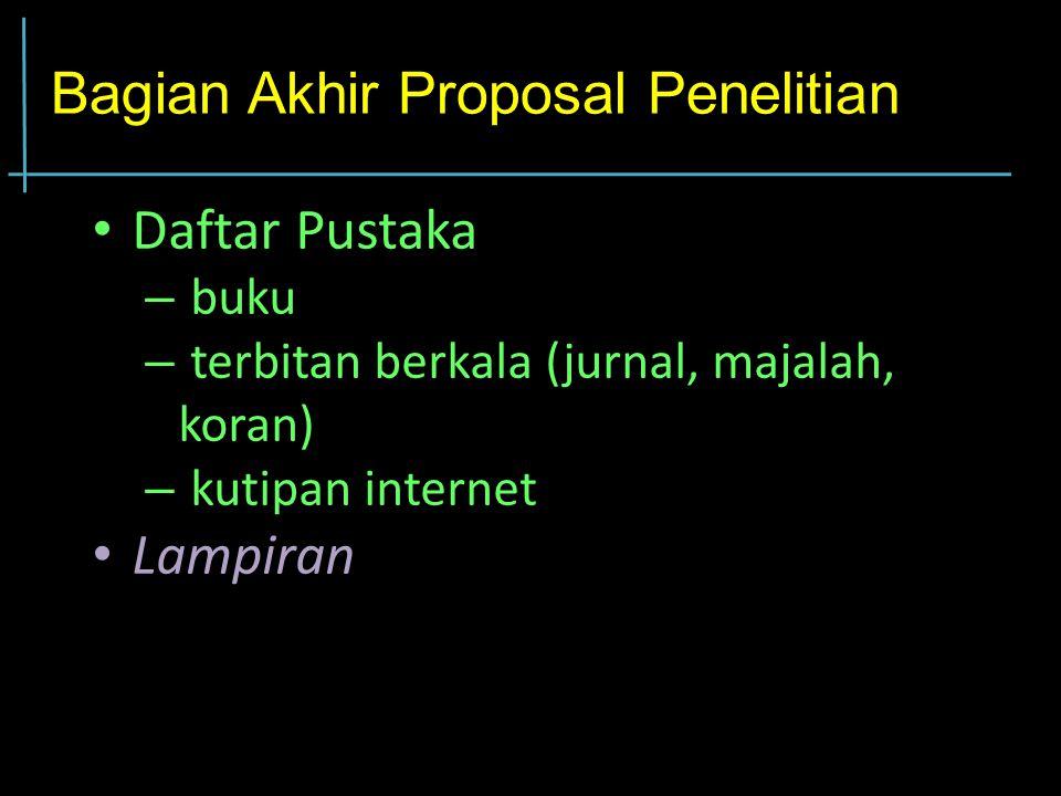 Bagian Akhir Proposal Penelitian