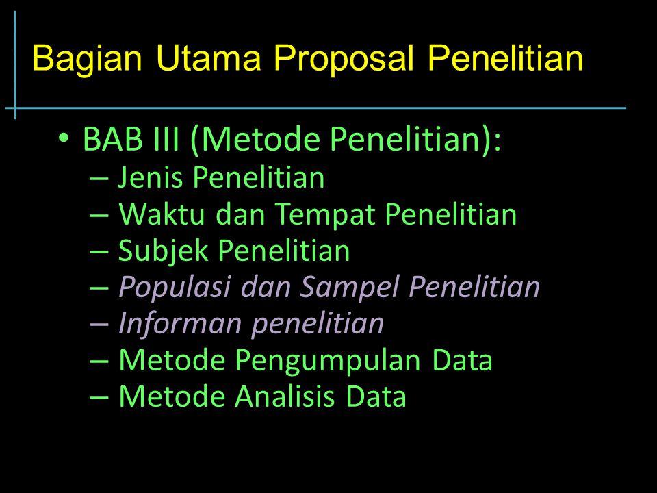 Bagian Utama Proposal Penelitian