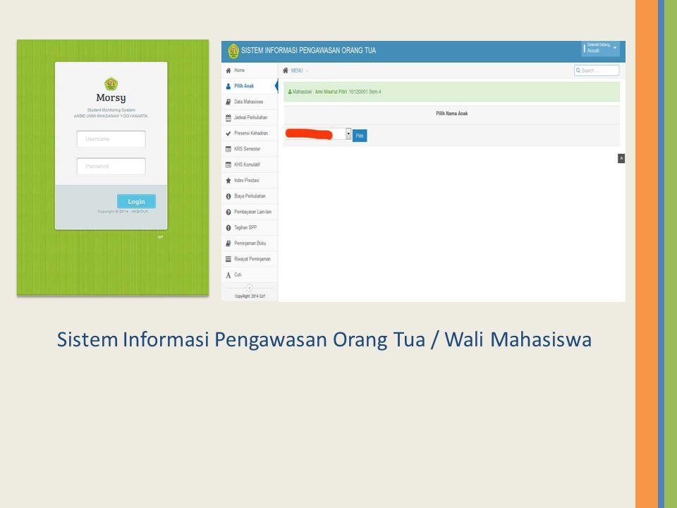Sistem Informasi Pengawasan Orang Tua / Wali Mahasiswa