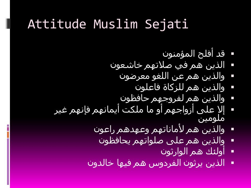 Attitude Muslim Sejati