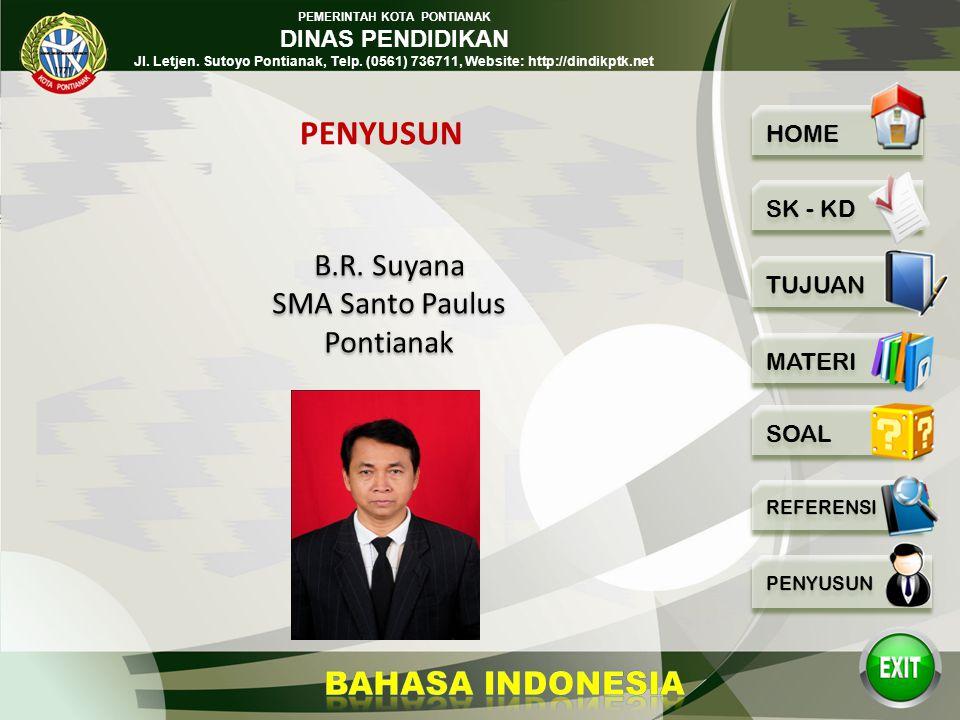 PENYUSUN B.R. Suyana SMA Santo Paulus Pontianak
