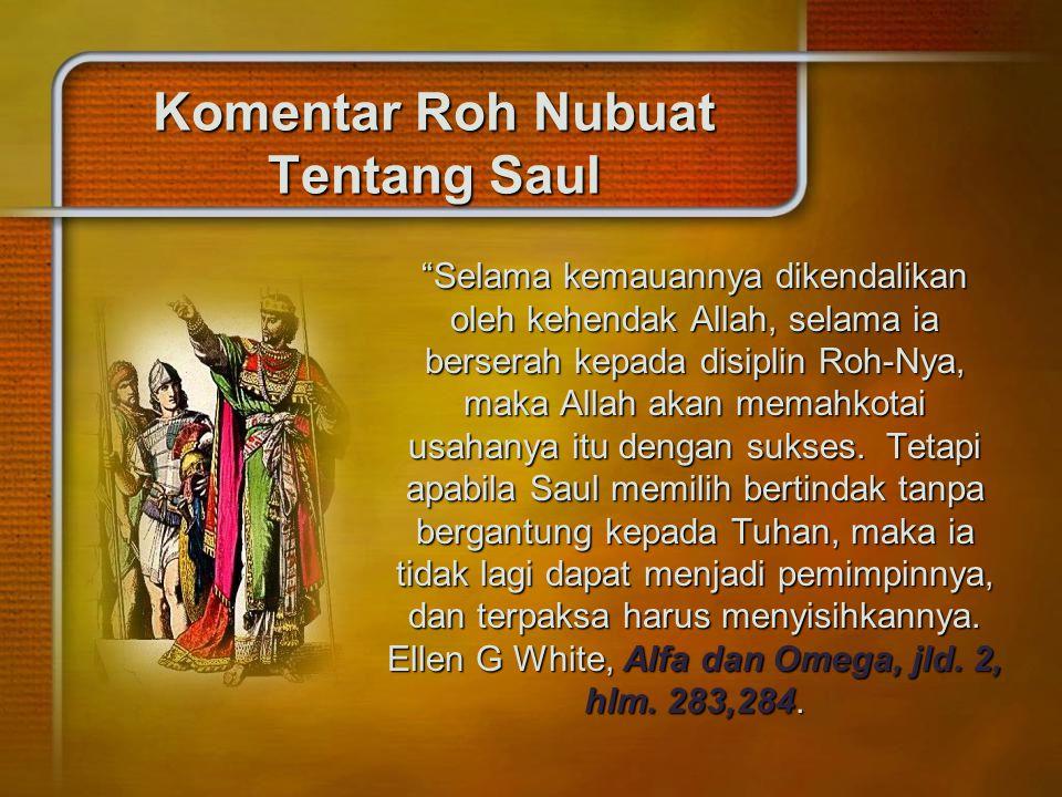 Komentar Roh Nubuat Tentang Saul