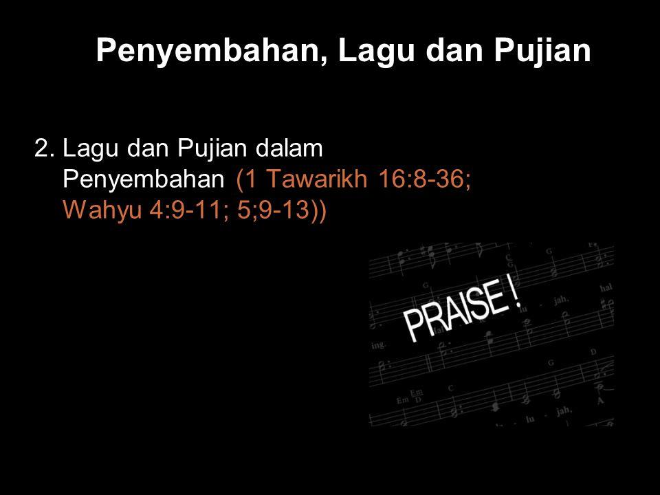 Penyembahan, Lagu dan Pujian