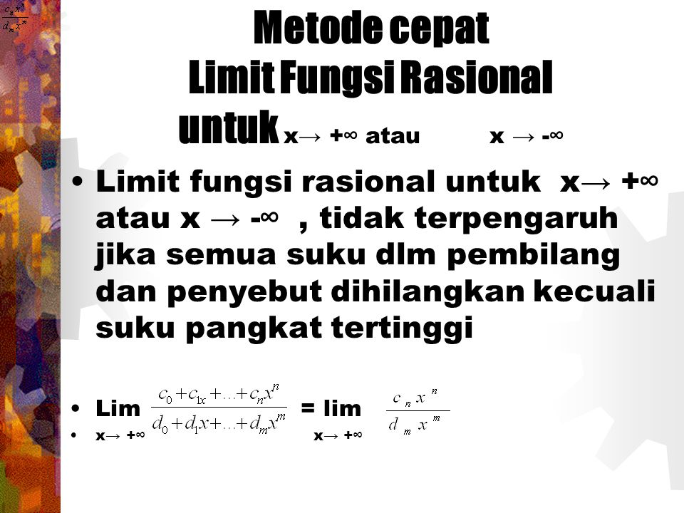 Metode cepat Limit Fungsi Rasional untuk x→ +∞ atau x → -∞