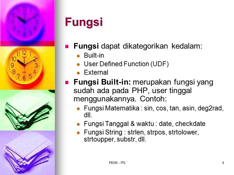 Fungsi Fungsi dapat dikategorikan kedalam: