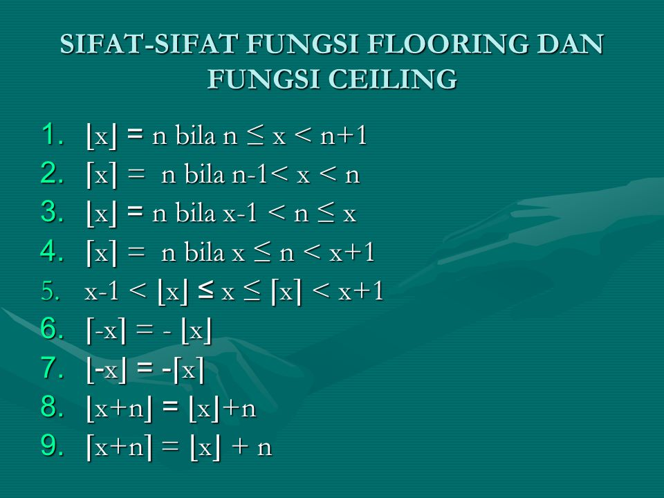 SIFAT-SIFAT FUNGSI FLOORING DAN FUNGSI CEILING