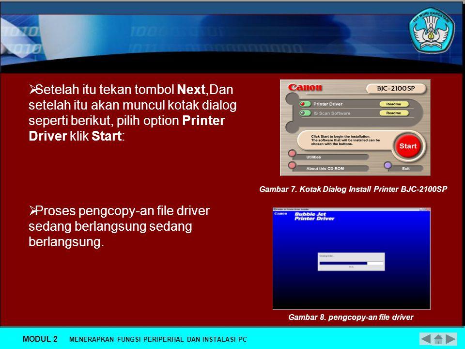 Proses pengcopy-an file driver sedang berlangsung sedang berlangsung.