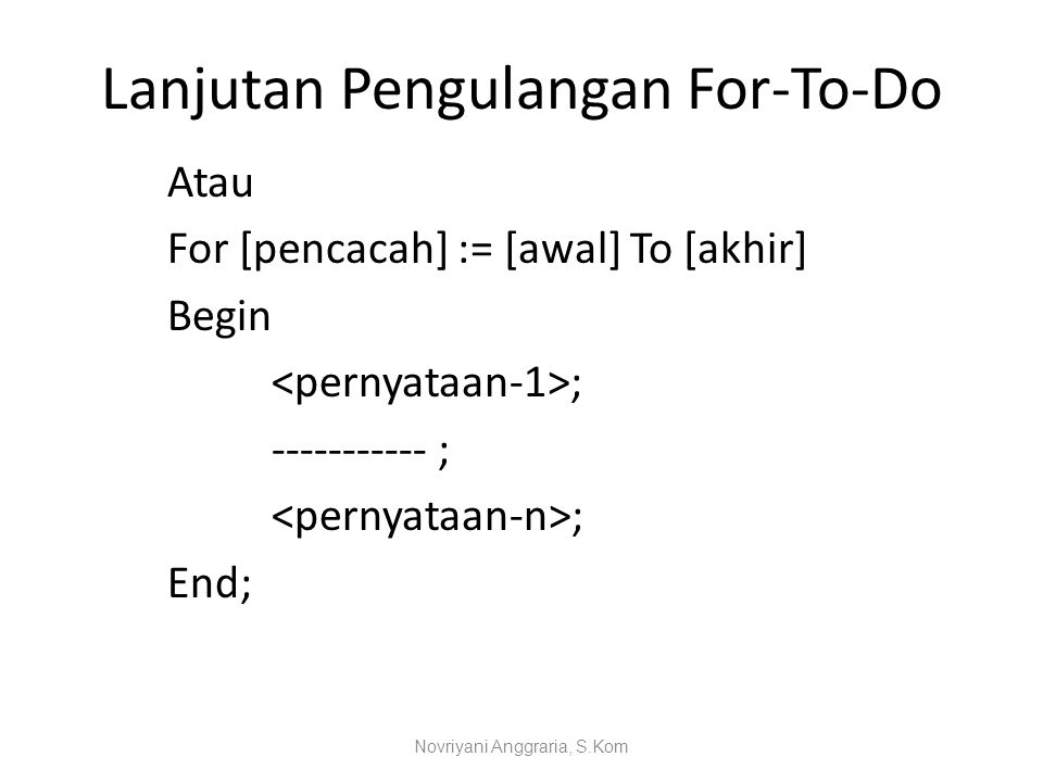 Lanjutan Pengulangan For-To-Do