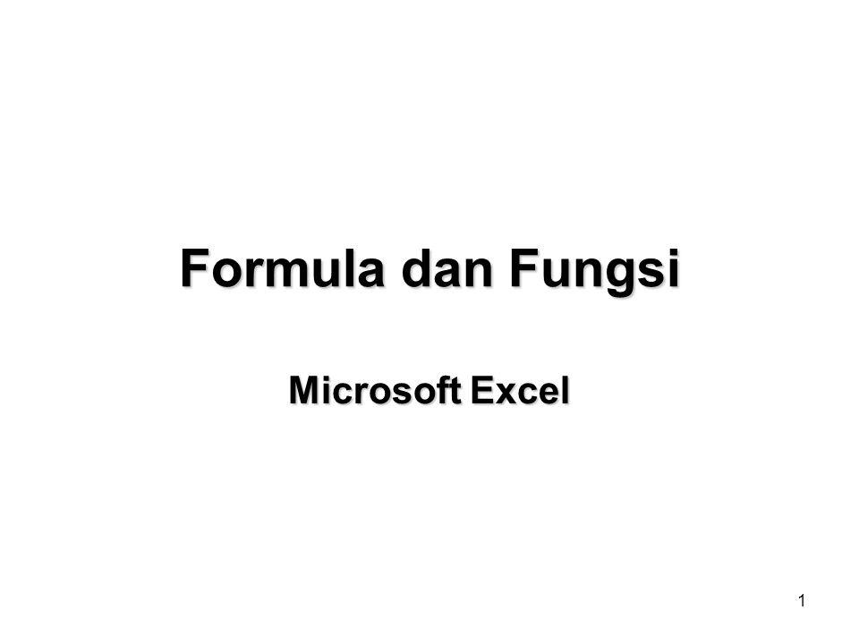 Formula dan Fungsi Microsoft Excel