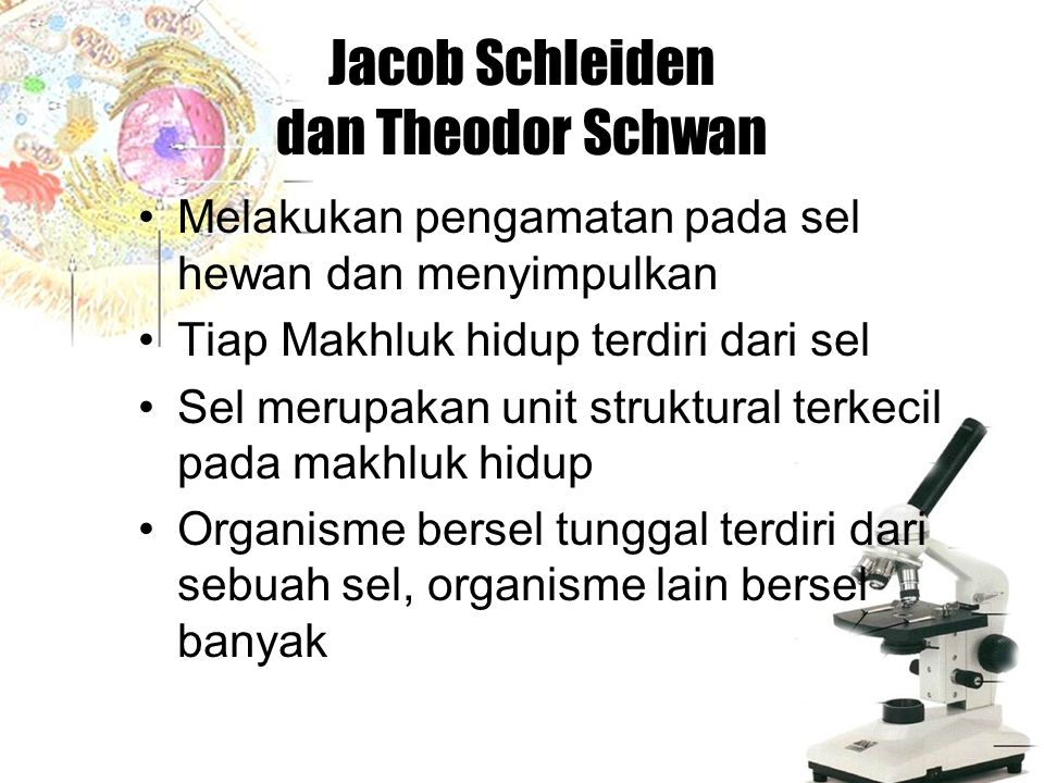 Jacob Schleiden dan Theodor Schwan
