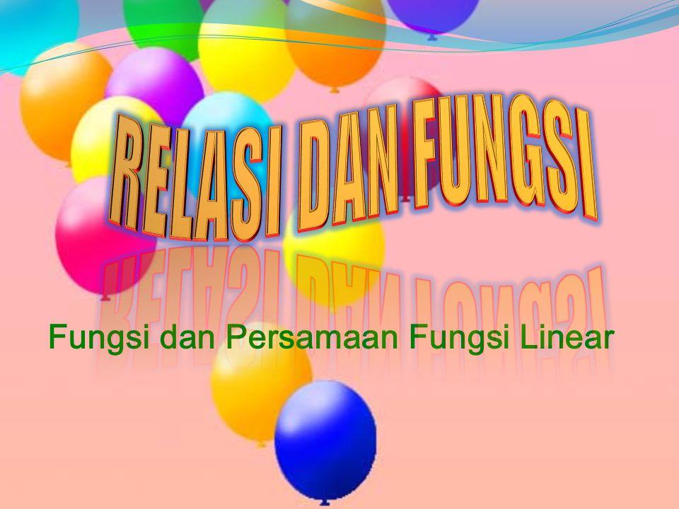 Fungsi dan Persamaan Fungsi Linear