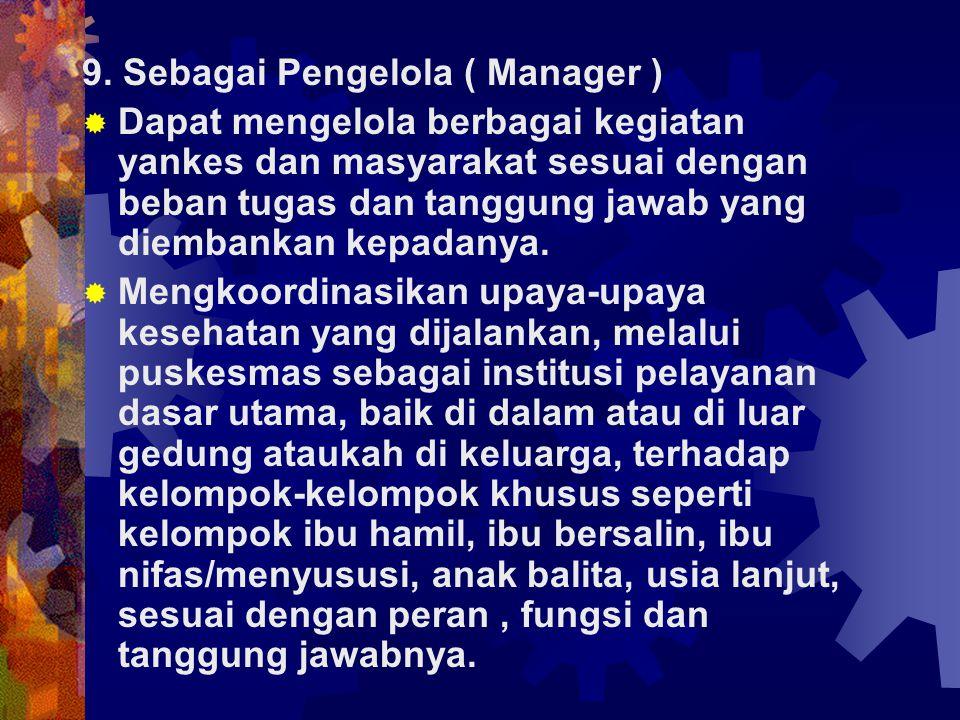 9. Sebagai Pengelola ( Manager )