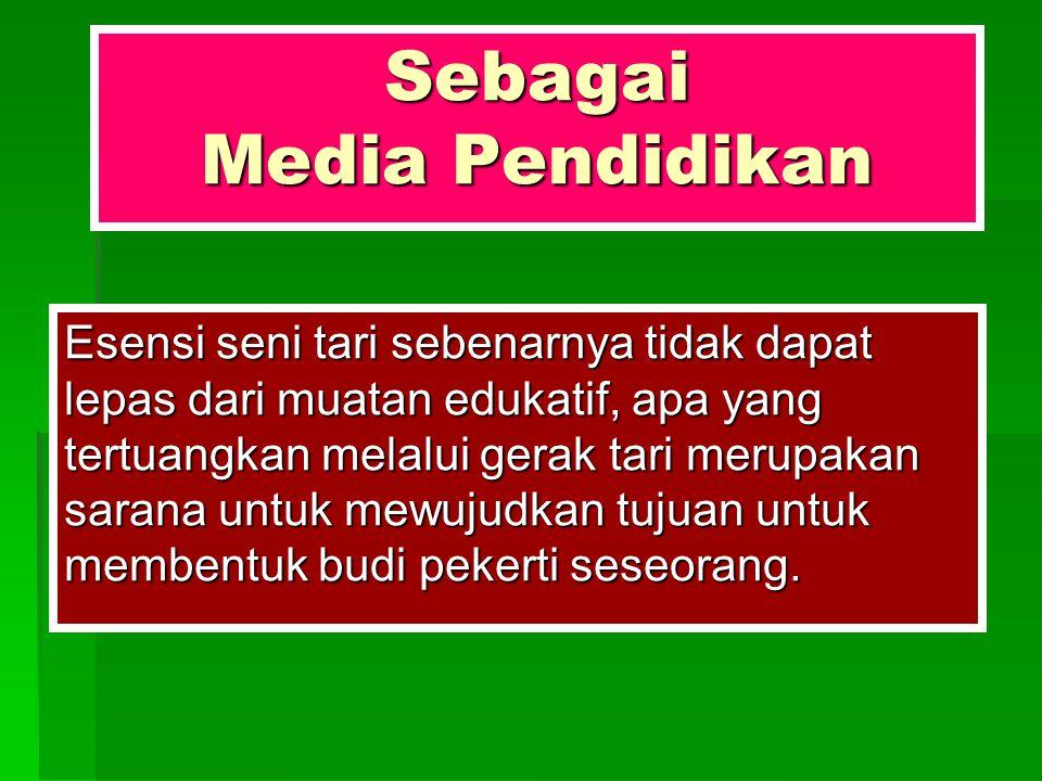Sebagai Media Pendidikan