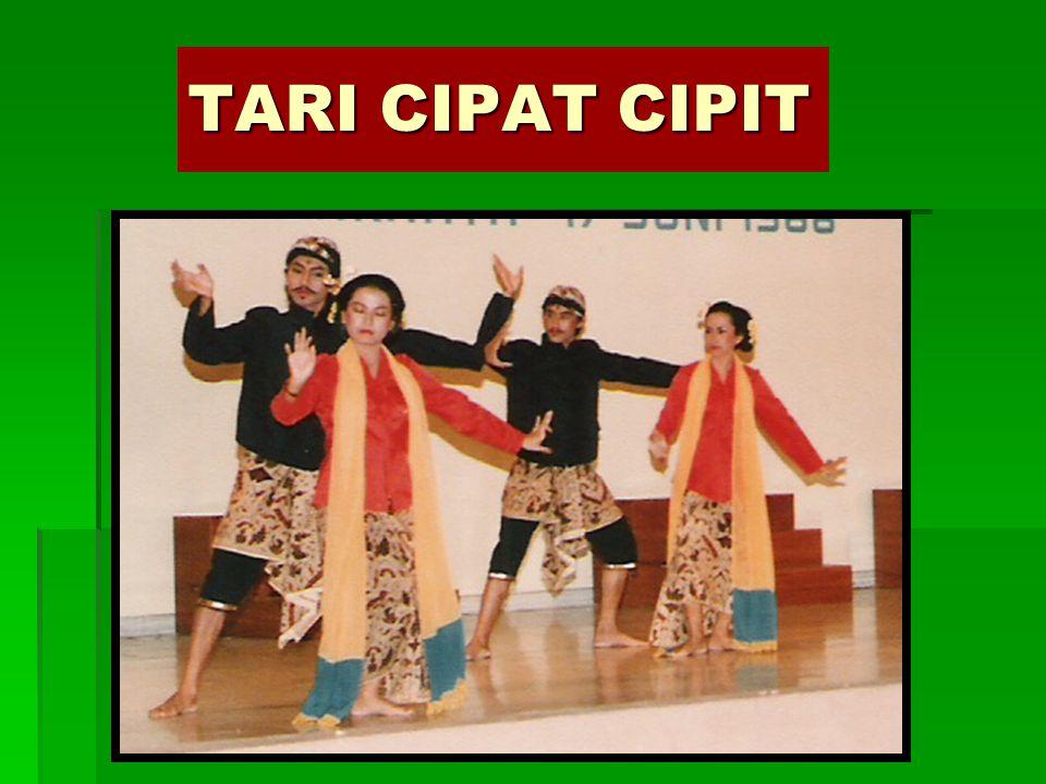 TARI CIPAT CIPIT