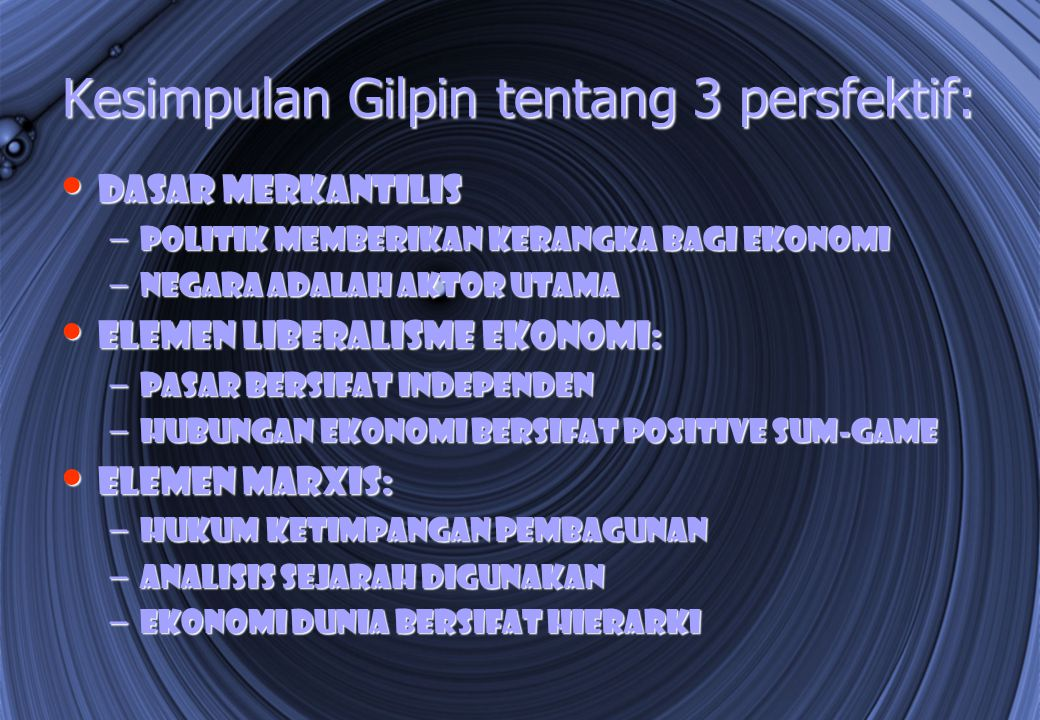 Kesimpulan Gilpin tentang 3 persfektif: