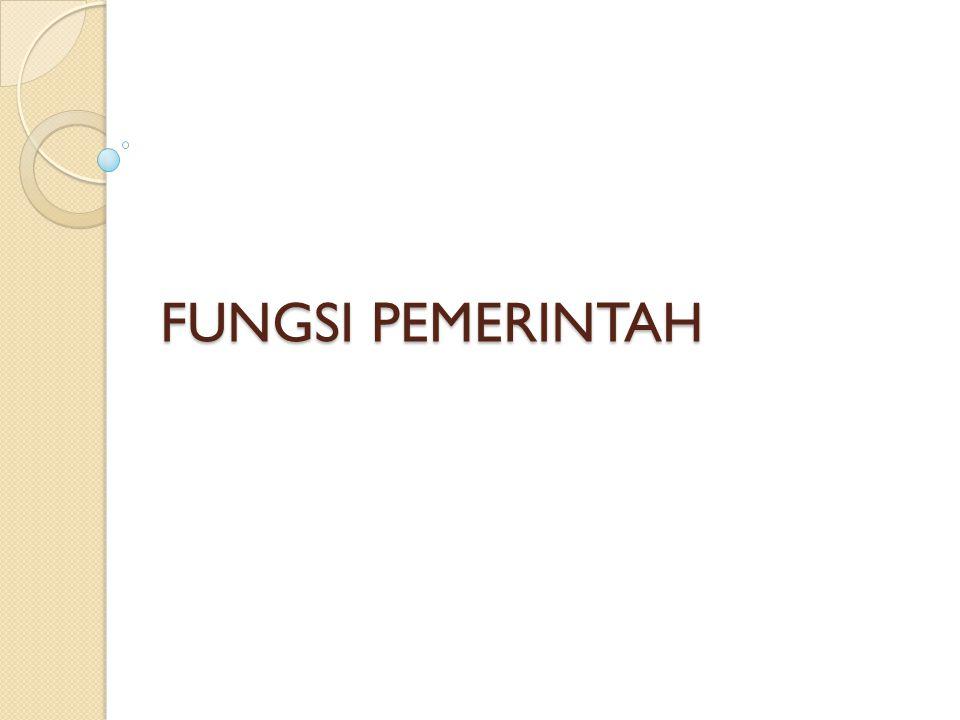 FUNGSI PEMERINTAH