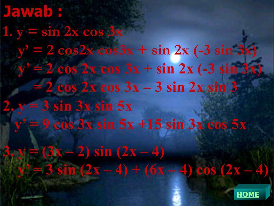 y' = 2 cos2x cos3x + sin 2x (-3 sin 3x)