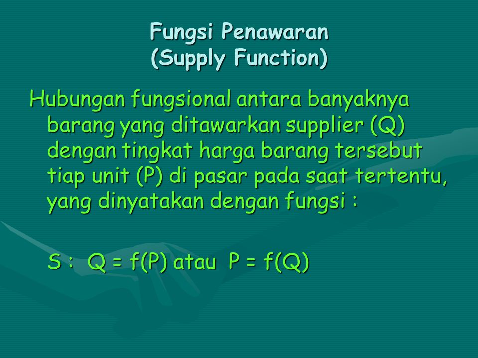 Fungsi Penawaran (Supply Function)