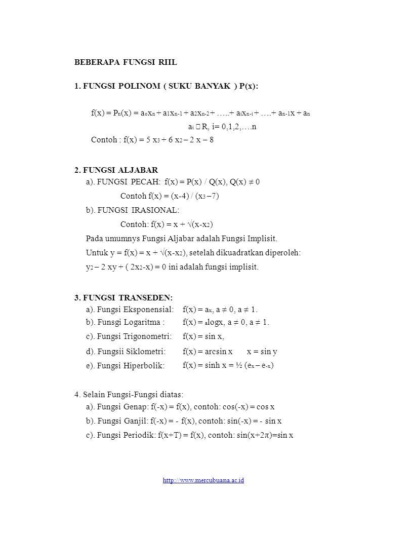 1. FUNGSI POLINOM ( SUKU BANYAK ) P(x):