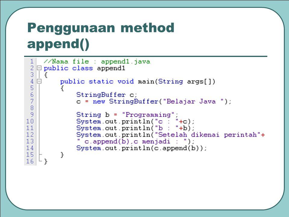 Penggunaan method append()