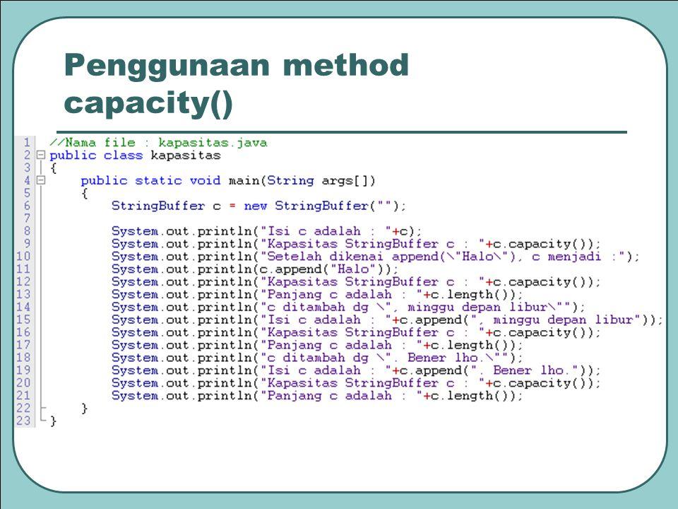 Penggunaan method capacity()