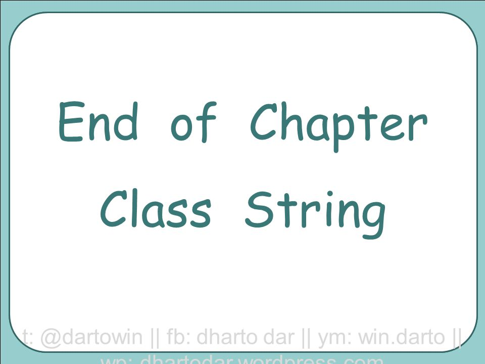 End of Chapter Class String