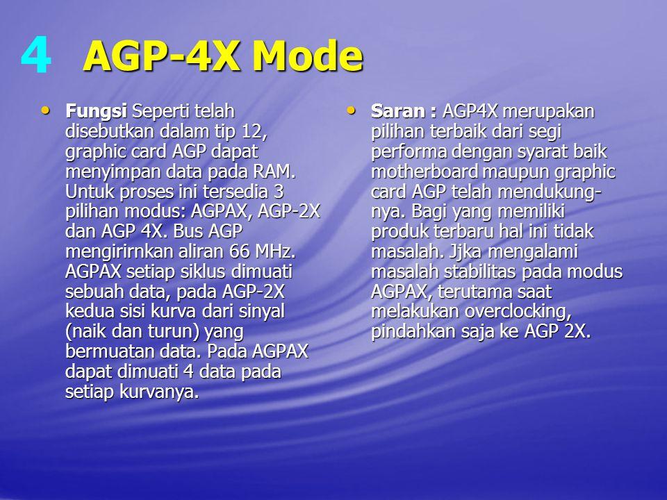 4 AGP‑4X Mode.
