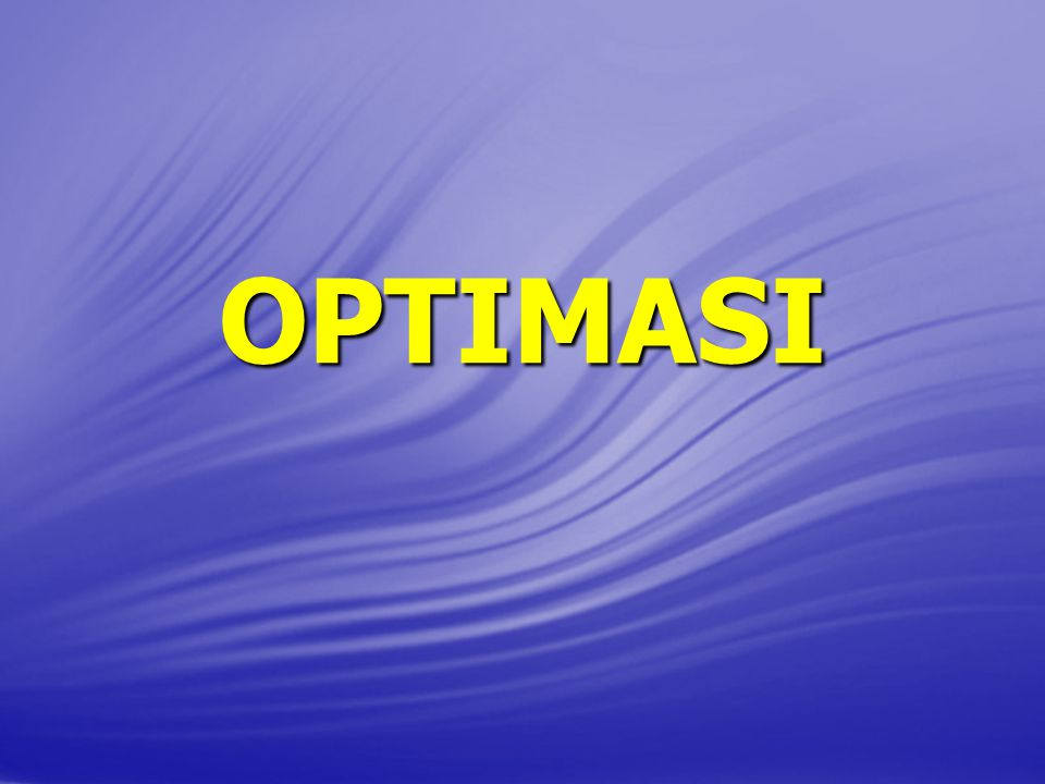 OPTIMASI