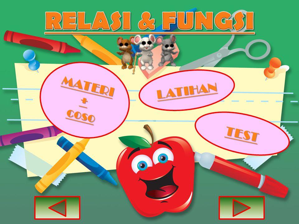 RELASI & FUNGSI MATERI + coso LATIHAN TEST